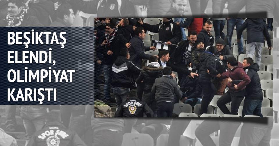Beşiktaş elendi Olimpiyat karıştı