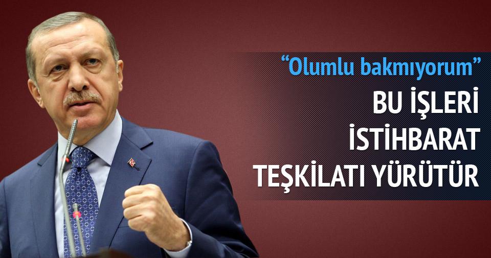 Erdoğan: Bu işleri istihbarat teşkilatı yürütür