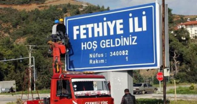 Fethiye'ye il tabelası takıldı