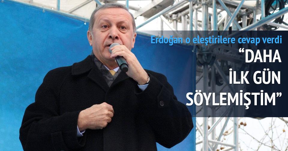 Erdoğan: İlk günde söylemiştim