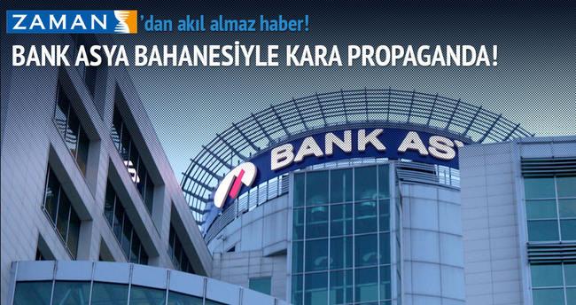 'Paralel'den Bank Asya bahanesiyle kara propaganda