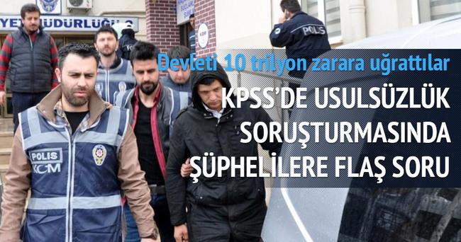 KPSS şüphelilerine 'Gülen' sorusu
