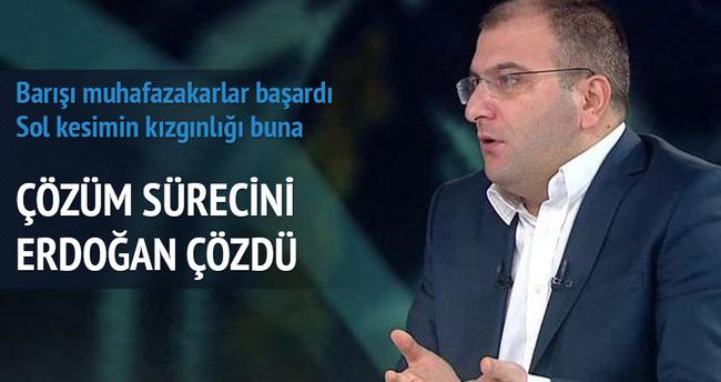 Çözüm sürecini Erdoğan çözdü