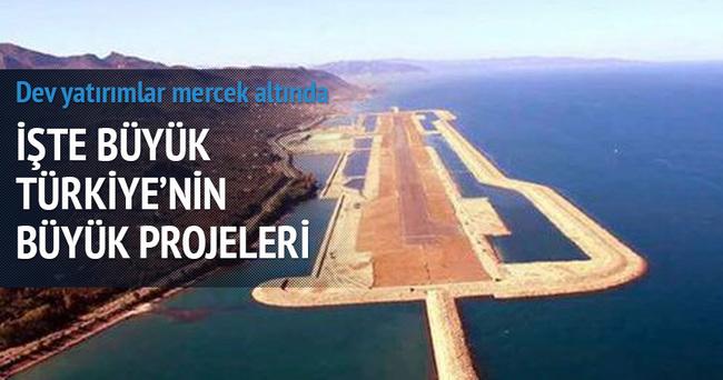 İşte Türkiye'nin dev projelerinde son durum