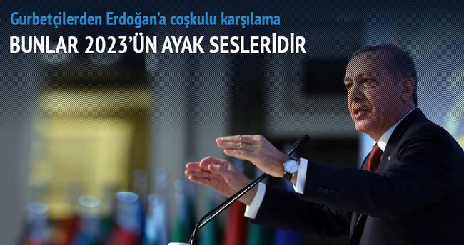 Erdoğan: Bunlar 2023'ün ayak sesleridir
