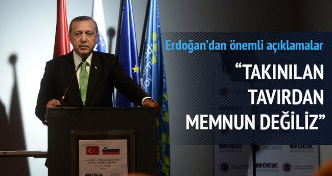 Erdoğan: AB'nin takındığı tavırdan memnun değiliz