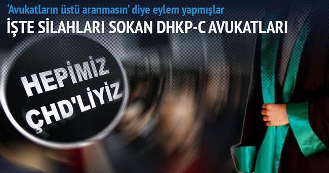 İşte silahları sokan DHKP-C avukatları