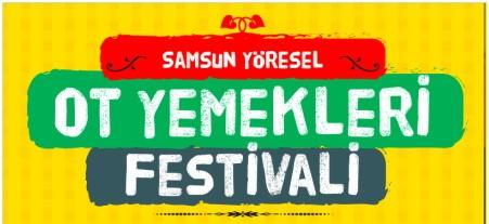 'Samsun Yöresel Ot Yemekleri Festivali' 18 Nisan'da