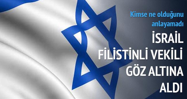 İsrail Filistinli milletvekilini gözaltına aldı
