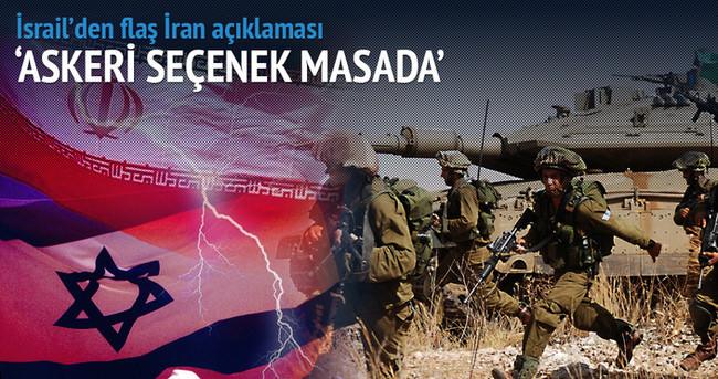 İsrail'den İran açıklaması: Askeri harekat masada