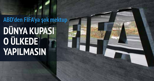 ABD'den FIFA'ya Rusya mektubu