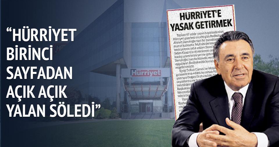 Ersoy Dede: Hürriyet birinci sayfadan açık açık yalan söyledi
