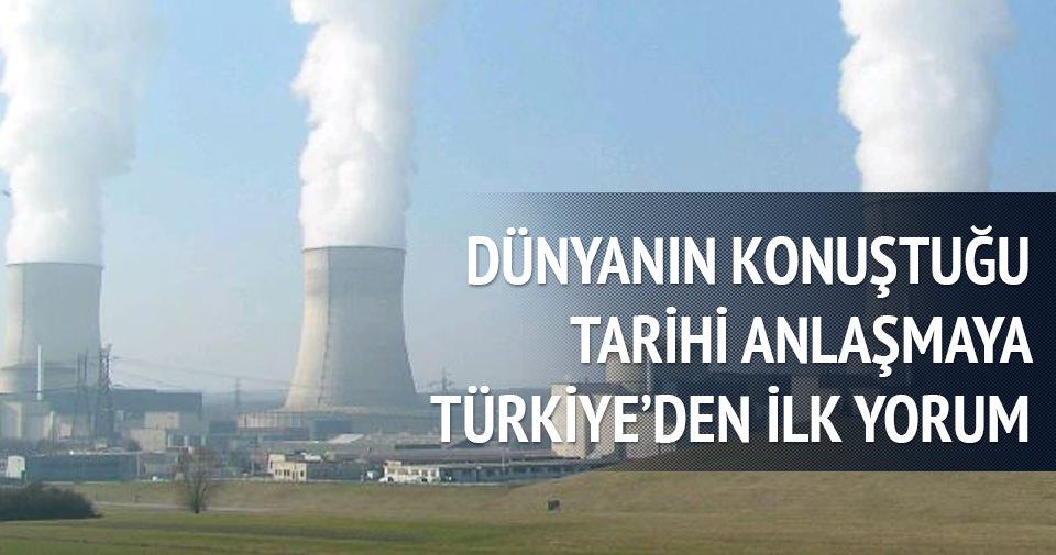 İran'la nükleer anlaşmayı olumlu buluyoruz