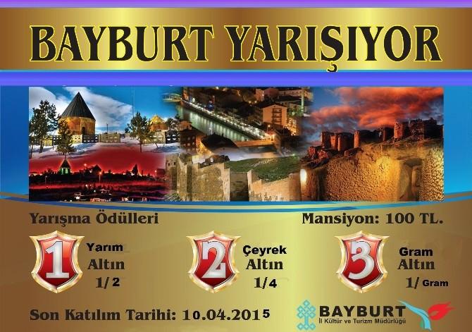Bayburt'un Marka Turizm Değerlerinin Anlatımı İçin Yarışacaklar