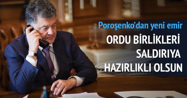 Ukrayna Devlet Başkanı Poroşenko'dan yeni emir