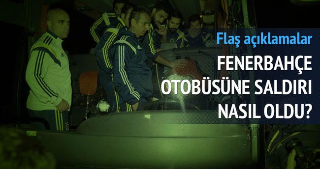 Fenerbahçe otobüsüne saldırı nasıl oldu?