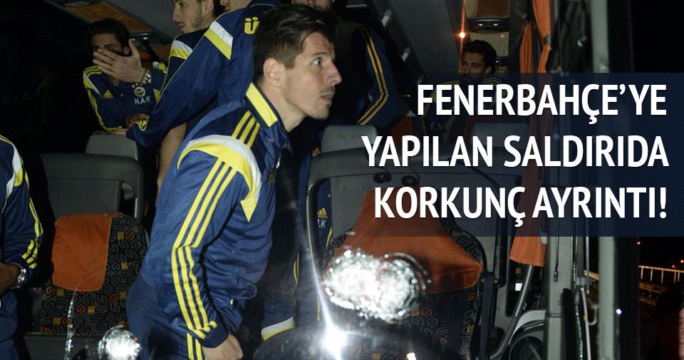 Fenerbahçe'ye yapılan saldırıda korkunç ayrıntı!