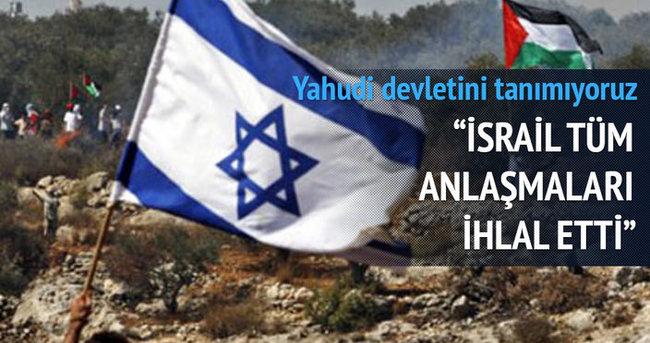 ''İsrail tüm anlaşmaları ihlal etti''