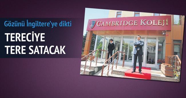 Cambridge markasıyla tereciye tere satacak