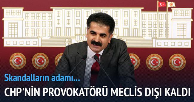 CHP'nin provokatörü Meclis dışı kaldı