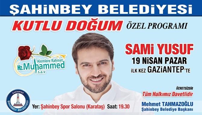 """Şahinbey'den Dev """"Kutlu Doğum"""" Organizasyonu"""