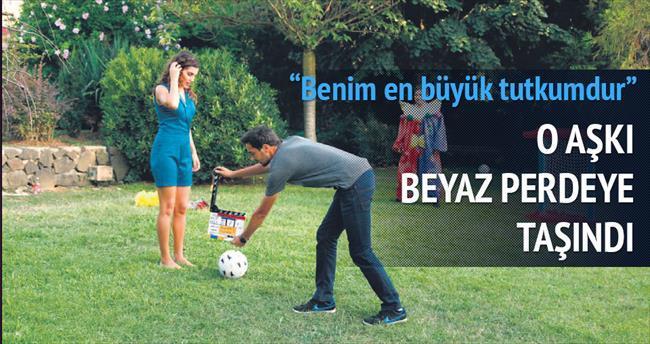 Serenay'ın futbol aşkı beyazperdeye de yansıdı