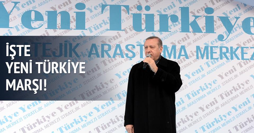 İşte Yeni Türkiye marşı
