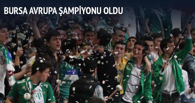 Bursa Büyükşehir Belediyespor Avrupa Şampiyonu oldu