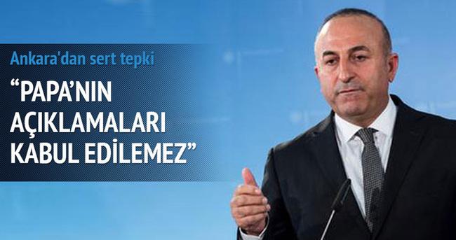 Bakan Çavuşoğlu'ndan Papa'nın açıklamasına tepki