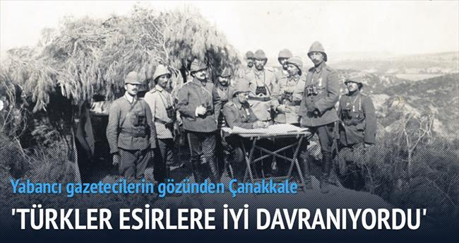'Türkler esirlere her şeye rağmen iyi davranıyordu'