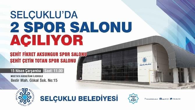 Selçuklu'da 2 Spor Salonu Açılıyor