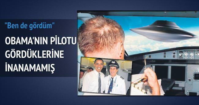 Obama'nın pilotu: UFO gördüm