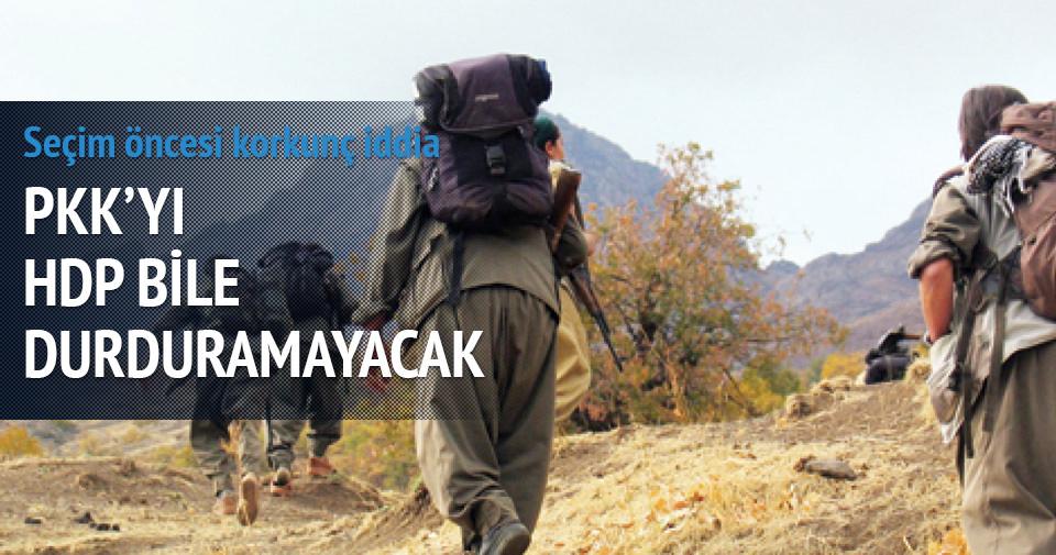 HDP bile PKK'ya engel olamayacak