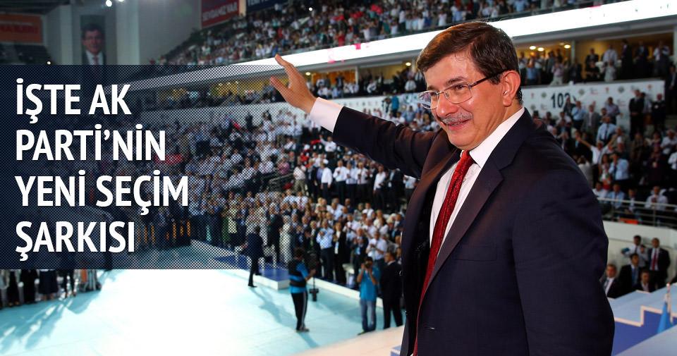 AK Parti'nin yeni seçim şarkıları