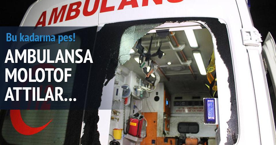 Ambulansa molotof kokteyli atıldı