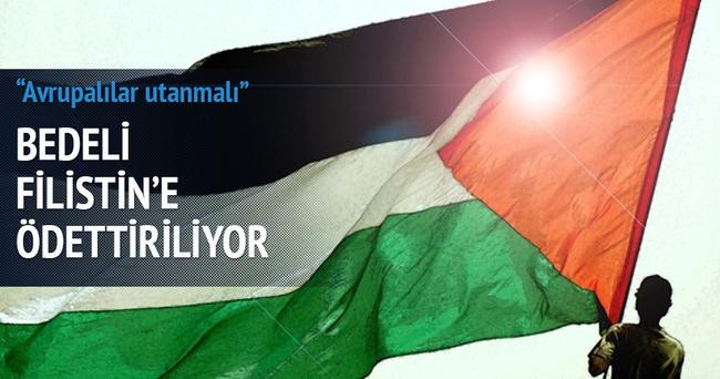 Bedelini Filistin ödüyor