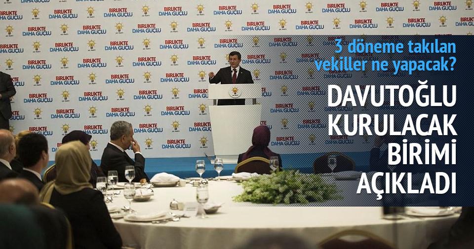 Davutoğlu 3 döneme takılan vekillerin yeni görevini açıkladı