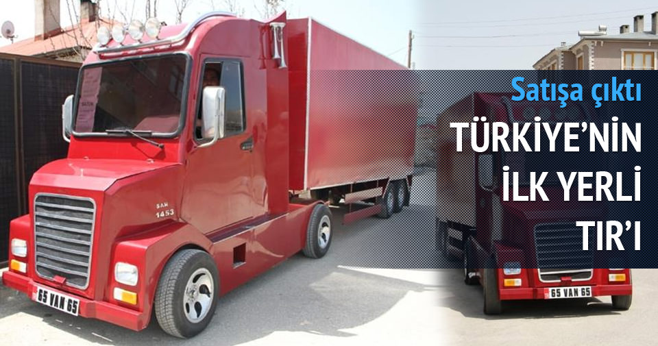 Türkiye'nin ilk yerli TIR'ı satışta