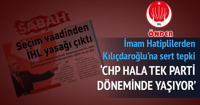 'CHP hala tek parti döneminde yaşıyor'