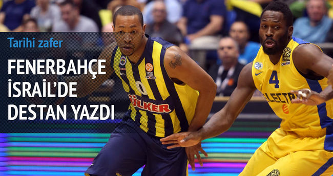 Fenerbahçe İsrail'de tarih yazdı