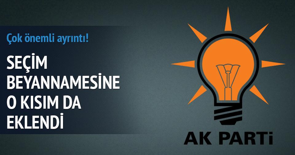 AK Parti seçim beyannamesini o kısmı da ekledi