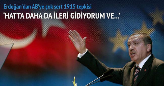 Erdoğan'dan AB'ye çok sert 1915 tepkisi
