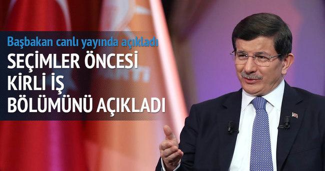 Başbakan Davutoğlu kirli iş bölümünü açıkladı
