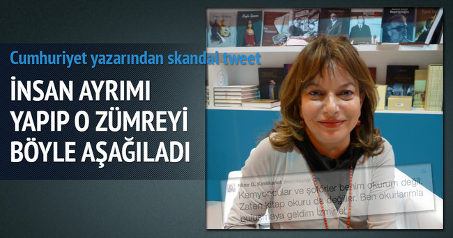 Cumhuriyet yazarından tepki çeken 'kamyoncu' tweeti!