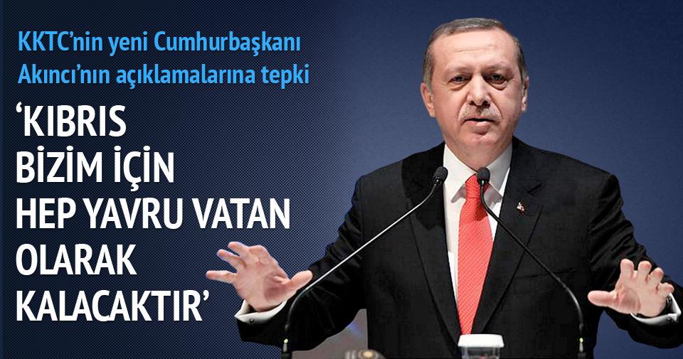 Erdoğan: Kıbrıs bizim için hep yavru vatan olarak kalacaktır