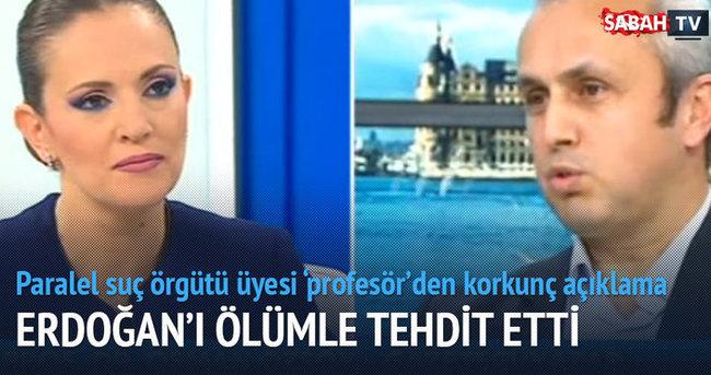 Korkunç açıklama! Cumhurbaşkanı Erdoğan'ı ölümle tehdit etti