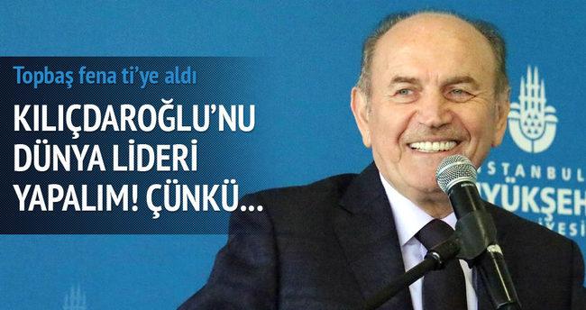 Topbaş, Kılıçdaroğlu'nu fena ti'ye aldı