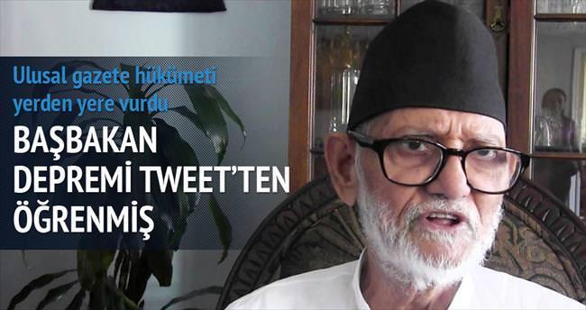 28 milyonun başbakanı depremi tweetle öğrendi