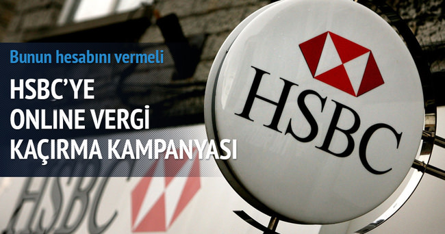 HSBC'ye online vergi kaçırma kampanyası