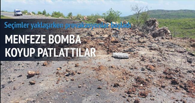 PKK menfez altına bomba koyup patlattı